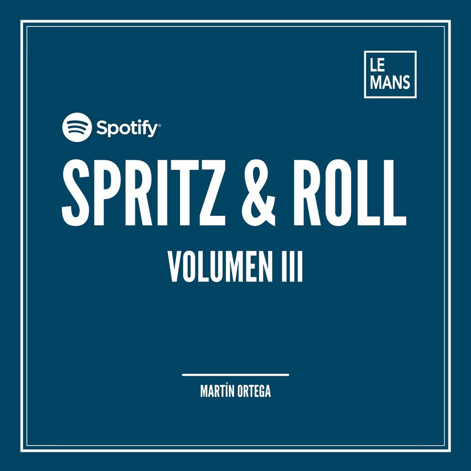 PLAYLIST SPOTIFY «SPRITZ & ROLL / VOL. III»